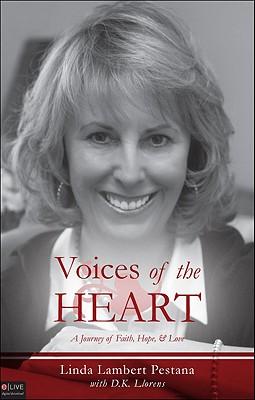 Voices of the Heart: A Journey of Faith, Hope, & Love - Pestana, Linda Lambert