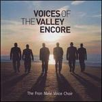 Voices of the Valley: Encore - Adrian Bradbury (cello); Barry G. Clark (bass); Barry Jones (bass); Bob Evans (bass); Bob Simpson (bass); Brian Reed (tenor); Colin Roberts (bass); David Jones & the Revels Chorus (bass); David Jones & the Revels Chorus (tenor); David Ryan (tenor)