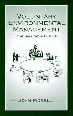 Voluntary Environmental Management - Morelli, John