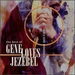 Voodoo Dollies: The Best of Gene Loves Jezebel