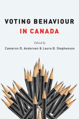 Voting Behaviour in Canada - Anderson, Cameron D (Editor)