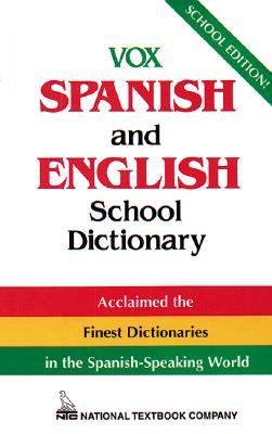 Vox Spanish and English School Dictionary - Naylor, Christopher, and Vox