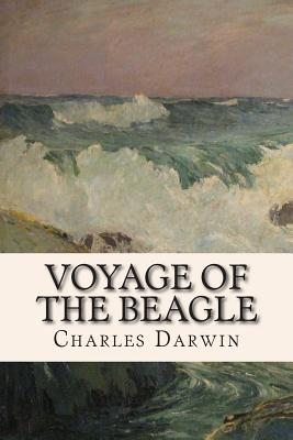 Voyage of the Beagle - Darwin, Charles, Professor
