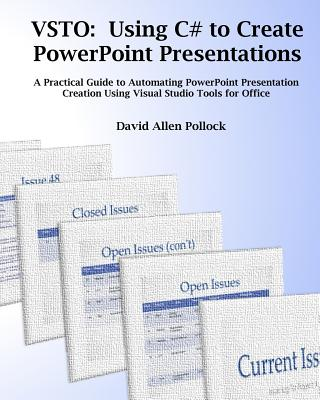 VSTO:  Using C# to Create PowerPoint Presentations