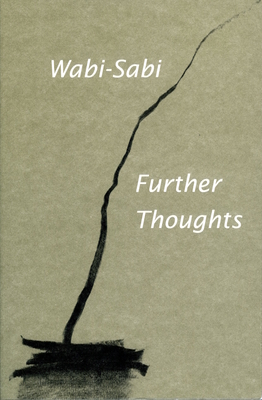 Wabi-Sabi: Further Thoughts - Koren, Leonard