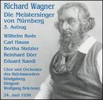 Wagner: Die Meistersinger von Nürnberg (3. Aufzug)