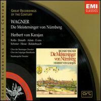 Wagner: Die Meistersinger von Nürnberg - Geraint Evans (vocals); Helen Donath (vocals); Karl Ridderbusch (vocals); Peter Schreier (vocals); René Kollo (vocals);...