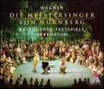 Wagner: Die Meistersinger von Nürnberg - Alfred Reiter (vocals); Andreas Schmidt (vocals); Bernhard Schneider (vocals); Birgitta Svenden (vocals);...