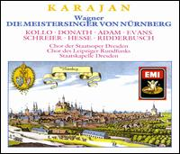 Wagner: Die Meistersinger von Nürnberg - Eberhard Büchner (tenor); Geraint Evans (baritone); Helen Donath (soprano); Hermann-Christian Polster (bass); Horst Lunow (bass); Karl Ridderbusch (bass); Kurt Moll (bass); Peter Schreier (tenor); René Kollo (tenor); Ruth Hesse (mezzo-soprano)