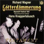 Wagner: Götterdämmerung (Bayreuth Festival 1951)