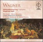Wagner: Götterdämmerung (Highlights); Siegfried Idyll