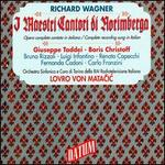 Wagner: I Mastri Cantori di Norímberga