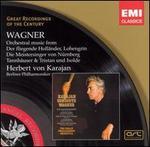Wagner: Orchestral Music from Der fliegende Holländer, Lohengrin, Die Meistersinger von Nürnberg, Tannhäuser, Tristan
