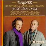 Wagner: Ouvertures et Monologues Celebres