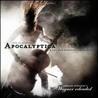 Wagner Reloaded: Live in Leipzig - Apocalyptica/The MDR Symphony Orchestra