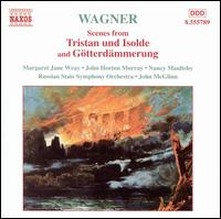 Wagner: Scenes from Tristan und Isolde and Götterdammerung - John Horton Murray (tenor); Margaret Jane Wray (soprano); Nancy Maultsby (mezzo-soprano); Russian State Symphony Orchestra;...