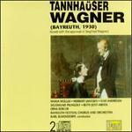 "Wagner: The Bayreuth ""Tannehäuser"""