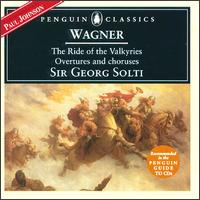 Wagner: The Ride of the Valkyries; Overtures and Choruses - Birgit Nilsson (vocals); Gottlob Frick (vocals); Wolfgang Windgassen (vocals); Vienna State Opera Chorus (choir, chorus);...