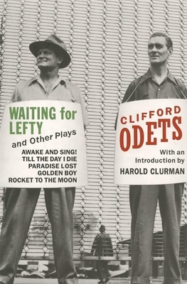 Waiting for Lefty and Other Plays - Odets, Clifford