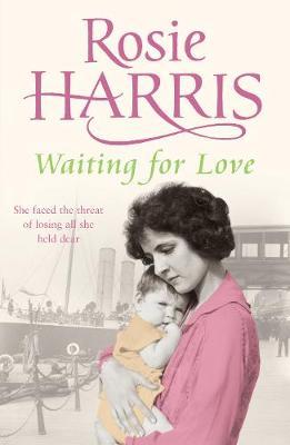 Waiting for Love - Harris, Rosie