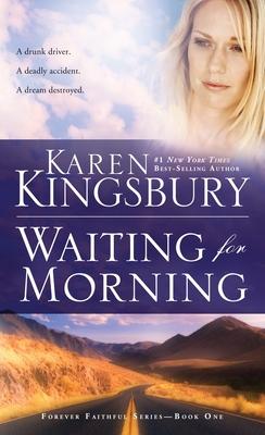 Waiting for Morning - Kingsbury, Karen