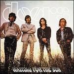Waiting for the Sun [50th Anniversary Deluxe Edition]