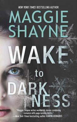 Wake To Darkness - Shayne, Maggie