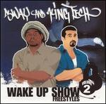 Wake Up Show: Freestyles, Vol. 2