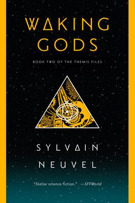 Waking Gods - Neuvel, Sylvain