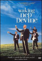 Waking Ned Devine - Kirk Jones