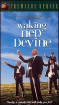 Waking Ned Devine - Kirk Jones