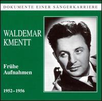 Waldemar Kmentt - F. Charles Adler (vocals); Margherita Kenney (vocals); Waldemar Kmentt (tenor); Wiener Symphoniker