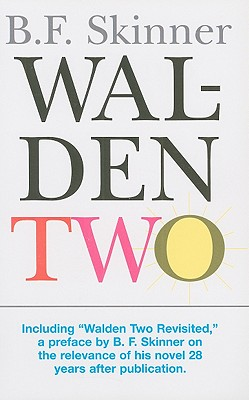 Walden Two - Skinner, B. F.