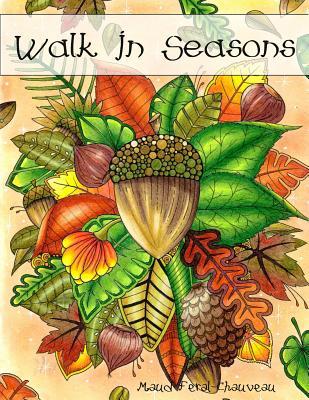 Walk in Seasons - Feral-Chauveau, Maud