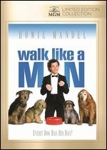 Walk Like A Man - Melvin Frank