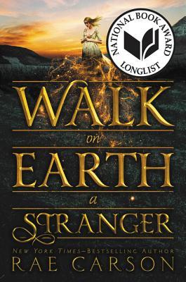 Walk on Earth a Stranger - Carson, Rae