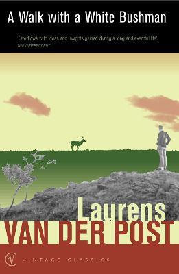 Walk with a White Bushman - Van, Post Laurens