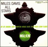Walkin' - Miles Davis All-Stars