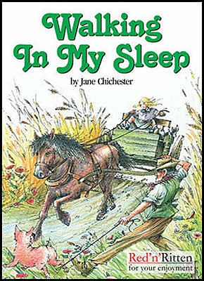 Walking in My Sleep: A Hampshire Childhood in Peace and War, 1938-1942 - Chichester, Jane