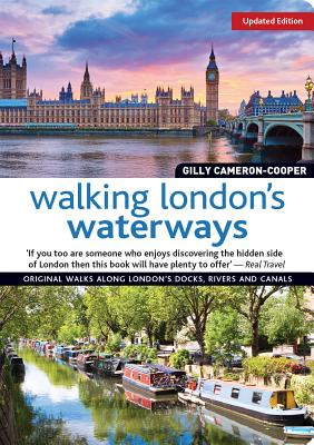 Walking London's Waterways, Rev Edn - Cameron-Cooper, Gilly