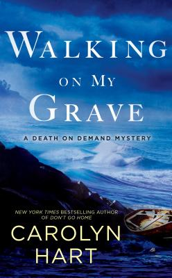 Walking on My Grave - Hart, Carolyn