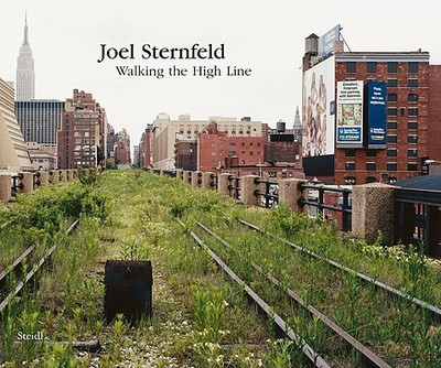 Walking the High Line - Sternfeld, Joel