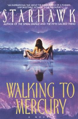 Walking to Mercury - Starhawk