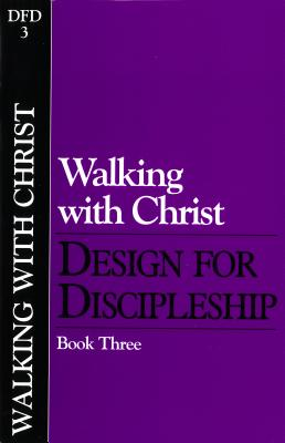 Walking with Christ (Classic): Book 3 - Navigators
