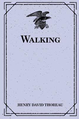 Walking - Thoreau, Henry David