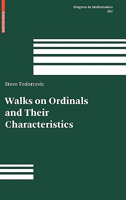 Walks on Ordinals and Their Characteristics - Todorcevic, Stevo
