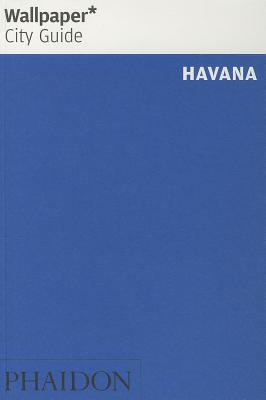 Wallpaper City Guide Havana - Wallpaper*