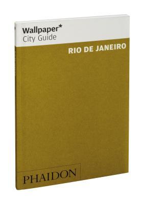 Wallpaper* City Guide Rio de Janeiro 2012 - Wallpaper*