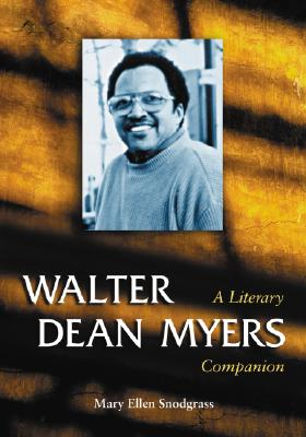 Walter Dean Myers - Snodgrass, Mary Ellen, M.A.