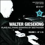 Walter Giesking Plays All Piano Sonatas by Beethoven, Vol. 1, No. 1-15